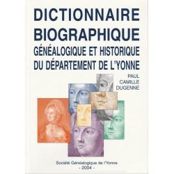 Lot de 7 dictionnaires biographiques, généalogiques et historiques de l'Yonne