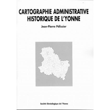 Cartographie administrative historique de l'Yonne