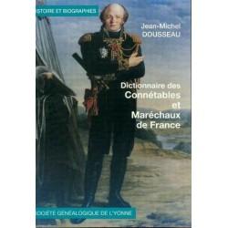 Dictionnaire biographique des connétables et maréchaux de France