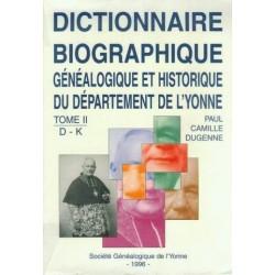 Dictionnaire biographique, généalogique et historique de l'Yonne - Tome 2 - Lettres D à K