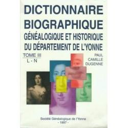 Dictionnaire biographique, généalogique et historique de l'Yonne - Tome 3 - Lettres L à N