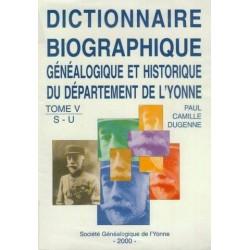 Dictionnaire biographique, généalogique et historique de l'Yonne - Tome 5 - Lettres S à U