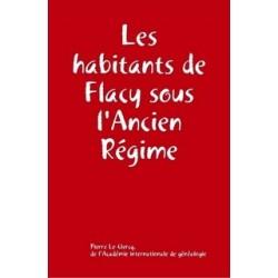 Les habitants de Flacy sous l'Ancien Régime