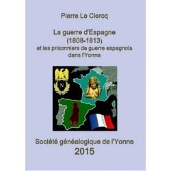 La guerre d'Espagne (1808-1813) et les prisonniers de guerre espagnols dans l'Yonne